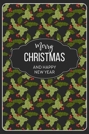 Merry Christmas happy New Year, mistletoe seamless pattern vector. Poster with greeting text and symbolic winter holiday plant with leaves and red berries. Foliage and frondage of vegetation