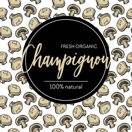 Mushroom champignon seamless pattern food and agriculture vector growing and cultivation harvest seasonal organic product endless texture cooking ingredient and culinary natural nutrition element