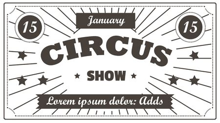 Ticket to circus, entertainment or show admission or advertisement