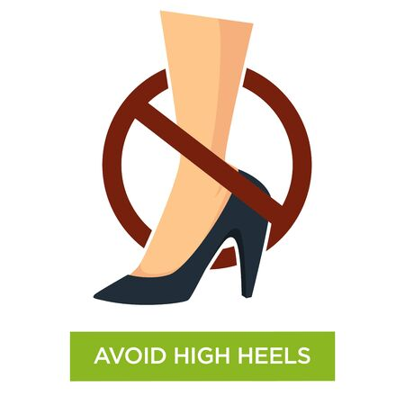 Avoid wearing high heels sign close up