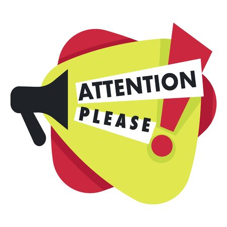 Attention please with exclamation point and megaphone icon