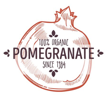 100 percent organic pomegranate label with whole ripe thick peeled juicy fruit for all natural food packaging design