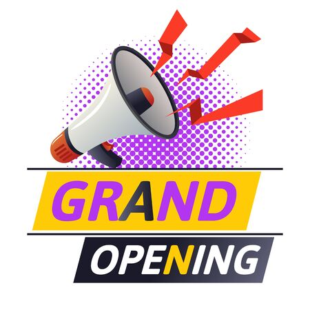 Grand opening with megaphone or loudspeaker above