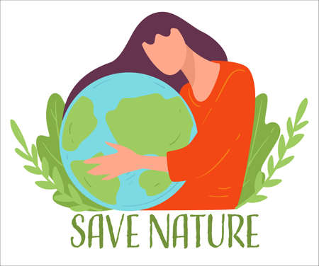 Save nature, eco friendly woman protecting planet vector