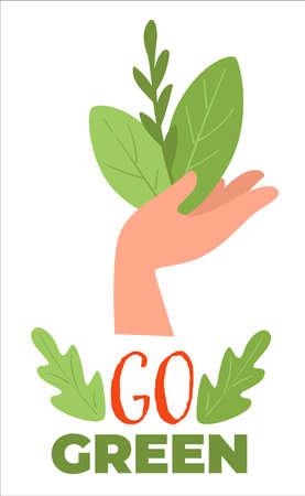 Go green, eco friendly production, gardening or farming Illustration