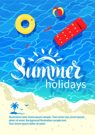 Summertime design with summer word lettering, pool raft, beach ball, rubber ring, sea surf, water ripple and beach sand.