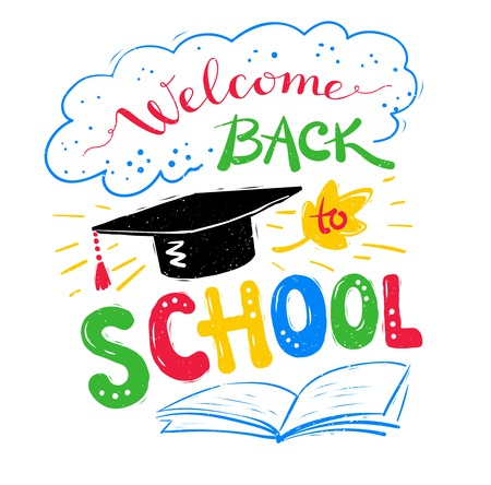 Welcome Back to School lettering with graduation hat on white background. Illustration
