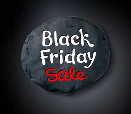 Vector illustration with Black Friday lettering and hand made plasticine round banner on black background.