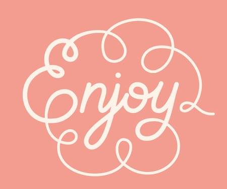 Word Enjoy on pink background. Hand lettering. Handmade calligraphy. Vector