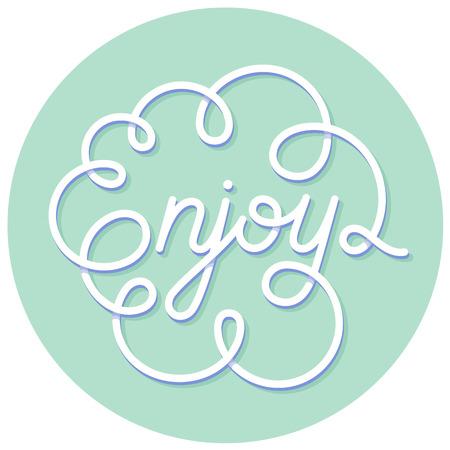 Word Enjoy on turquoise background. Hand lettering. Handmade calligraphy Illustration