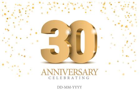 Aniversario 30. Números de oro 3d. Plantilla de póster para celebrar la fiesta del evento del 30 aniversario. Ilustración vectorial