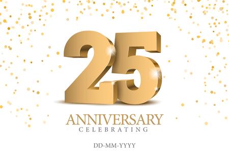 Aniversario 25. números de oro 3d. Plantilla de cartel para la fiesta del evento de celebración del 25 aniversario. Ilustración vectorial