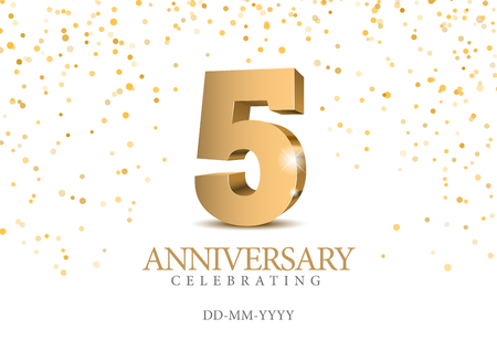 Anniversary 5. gold 3d numbers. Poster template for Celebrating 5th anniversary event party. Vector illustration