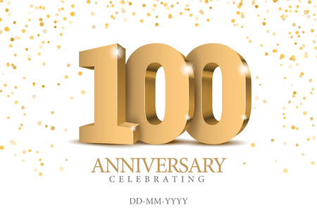Anniversary 100. gold 3d numbers. Poster template for Celebrating 100th anniversary event party. Vector illustration 스톡 콘텐츠 - 115107677
