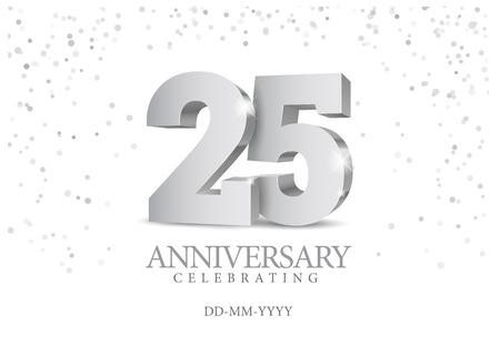 Anniversario 25. numeri 3d argento. Modello di poster per la festa dell'evento per celebrare il 25 ° anniversario. Illustrazione vettoriale
