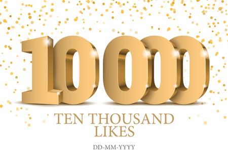 Anniversary or event 10000. gold 3d numbers. Poster template for Celebrating 10000th likes or folovers or subscribers event party. Vector illustration Çizim