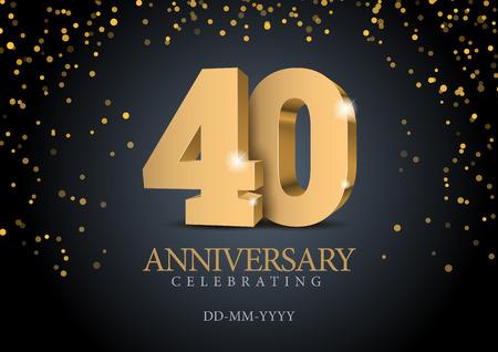 Anniversario 40. numeri 3d in oro. Modello di poster per la festa dell'evento per celebrare il 50° anniversario. Illustrazione vettoriale Vettoriali