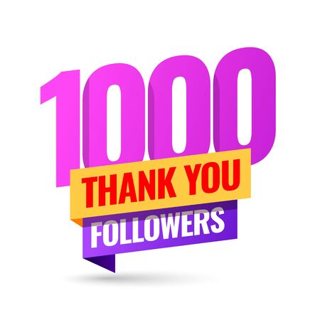 Celebrating the events of one thousand subscribers. Thank you 1K followers. Thanks followers Poster template for Social Networks. large number of subscribers. Vector illustration