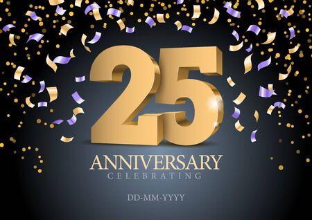 Anniversario 25. numeri 3d d'oro. Modello di poster per la festa dell'evento per celebrare il 25 ° anniversario. Illustrazione vettoriale