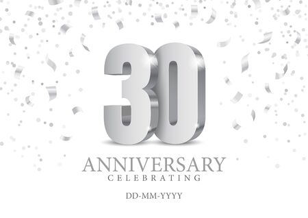 Anniversary 30. silver 3d numbers. Poster template for Celebrating 30th anniversary event party. Vector illustration