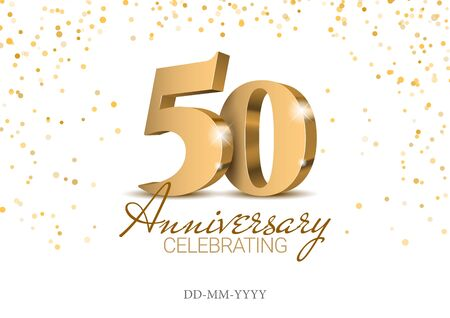 Anniversary 50. gold 3d numbers. Poster template for Celebrating 50th anniversary event party. Vector illustration 矢量图像