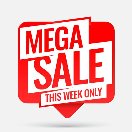 Mega sale. An ad for an advertising campaign at retail on the day of purchase. vector illustration Illustration