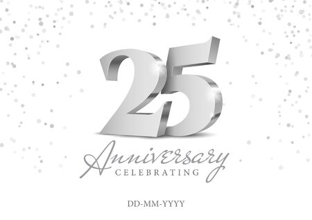 Anniversaire 25. numéros 3d d'argent. Modèle d'affiche pour la célébration de la fête du 25e anniversaire. Illustration vectorielle Vecteurs
