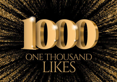 Anniversary or event 1000. gold 3d numbers. Poster template for Celebrating 1000th likes or folovers or subscribers event party.