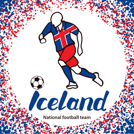 football team: Iceland. National football team of Iceland. Vector illustration with the football player and the ball. Vector handwritten lettering.