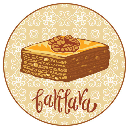 sweet pastry: Baklava is the sweet pastry in Turkey, vector illustration of baklava with a traditional pattern. Food illustration for design, menu, cafe billboard. Handwritten lettering. Illustration