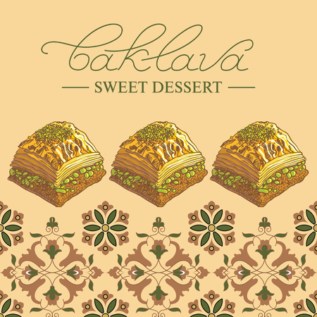 pistachios: Baklava is the most popular sweet dessert in Turkey, vector illustration of baklava with the pistachios. Food illustration for design, menu, cafe billboard. Handwritten lettering.