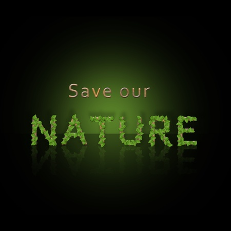 Save our Nature  illustration with stone letters and green leaves on a black background