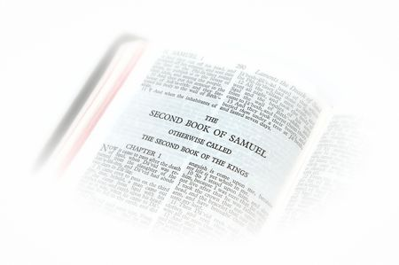samuel: holy bible open to the second book of samuel otherwise called the second book of kings, with white vignette giving the image a clean heavenly feel.