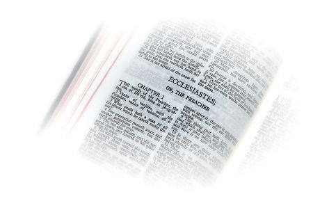 holy bible open to the book of  ecclesiastes; or, the preacher, with white vignette giving the image a clean heavenly feel.