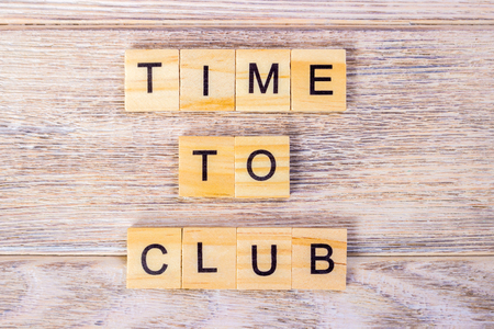 dancing club: Time To Club text on wooden cubes