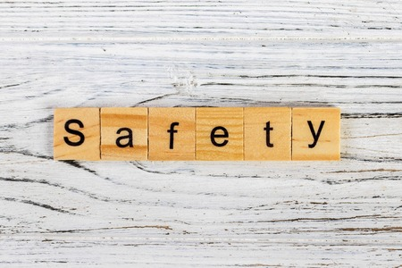 safety word made with wooden blocks concept