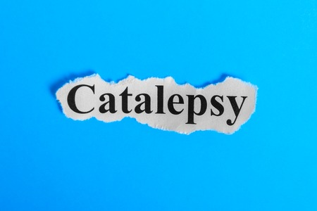 Catalepsy text on paper. Word Catalepsy on a piece of paper. Concept Image. Catalepsy Syndrome.