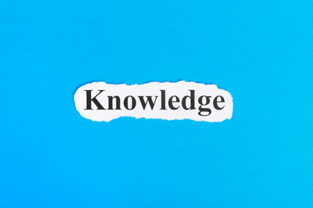 knowledge text on paper. Word knowledge on torn paper. Concept Image.