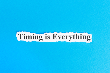 Timing is Everything text on paper. Word Timing is Everything on torn paper. Concept Image.
