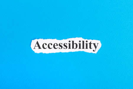 availability: Accessibilit text on paper. Word Accessibilit on torn paper. Concept Image.