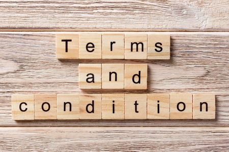 Terms and condition word written on wood block. Terms and condition text on table, concept.