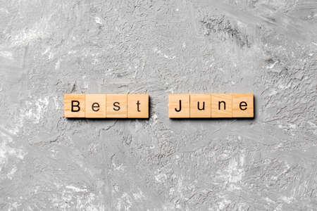 best June word written on wood block. best June text on table, concept. Stock fotó