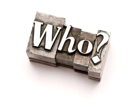 Who? photographed using vintage letterpress type Stock Photo - 3593485