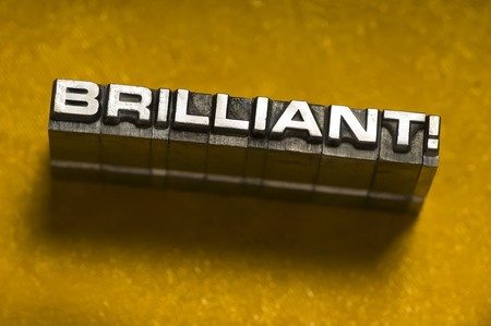 insightful: The word Brilliant in Letterpress type