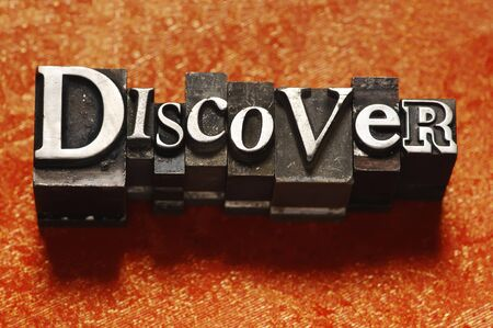 discover: The word Discover in letterpress type