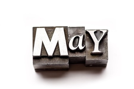 The month of May done in vintage letterpress type photo