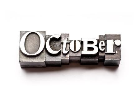 letterpress  type: The month of October done in vintage letterpress type