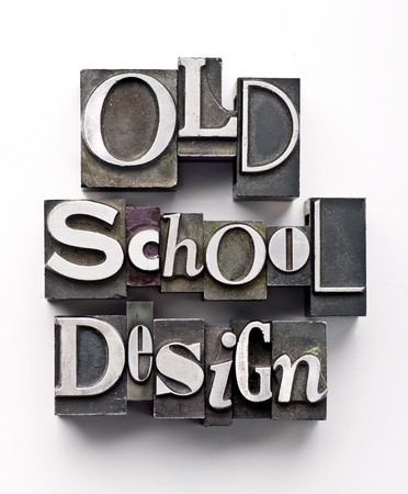 The words Old School Design done in vintage letterpress type