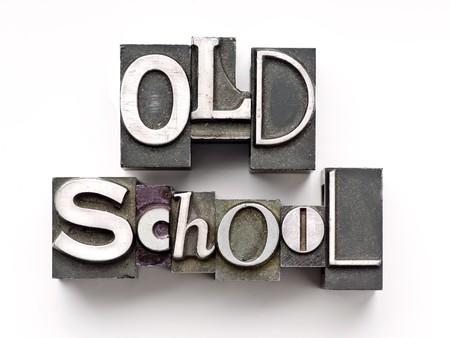 The words Old School done in vintage letterpress type