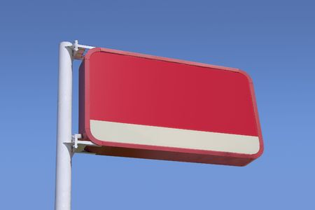 recieve: A big blank red sign, ready to recieve a coustom message.